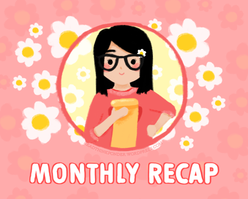 Blog Feature: Monthly Recap