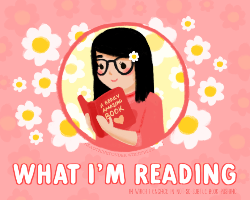 Blog Feature: What I'm Reading